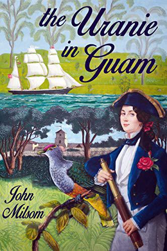 The Uranie in Guam